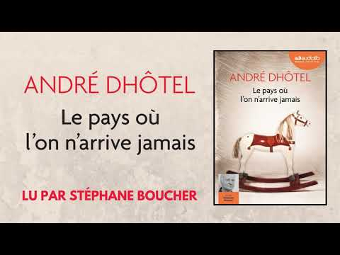 Vidéo de André Dhôtel