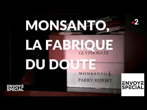 nouvel ordre mondial | Envoyé spécial. Monsanto, la fabrique du doute - 17 janvier 2019 (France 2)
