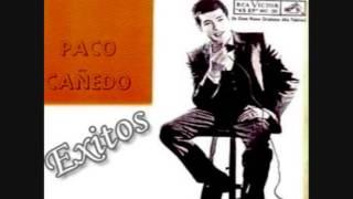 Románticas De Siempre / Cuando volverás /Paco Cañedo