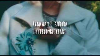Aurora - Runaway (sub español)