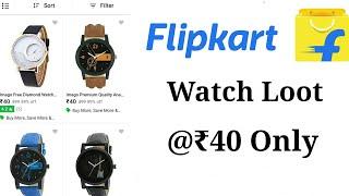 Flipkart Watch Loot 💥TSX Watches @ Rs.40 Grab Fast   Latest Loot 2018