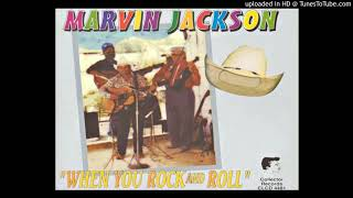MARVIN JACKSON & THE OZARK TOPPERS: When You Rock 'N Roll (Unissued recording)