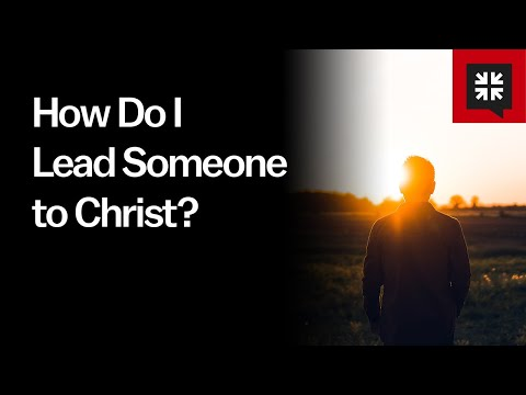 How Do I Lead Someone to Christ? //  Ask Pastor John