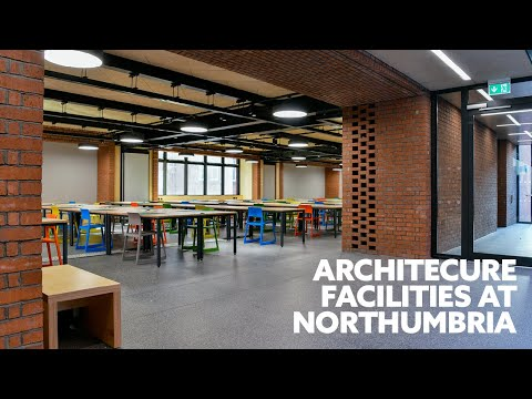 Architecture at Northumbria | Facilities