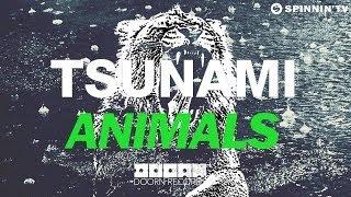 Martin Garrix VS DVBBS & Borgeous - Animals Tsunami (ozonee Mashup)