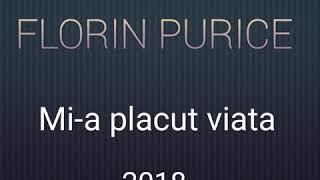 Florin Purice-Mi-a placut viata-2018