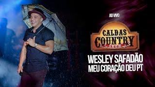 Wesley Safadão - Meu coração deu PT