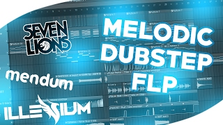 FREE MELODIC DUBSTEP FLP 2# (Mendum,Illenium,Seven Lions Style) (DEL TUTORIAL)