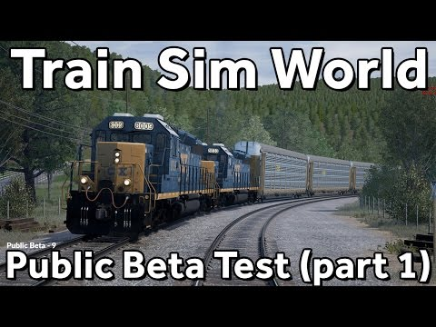 Train Sim World: CSX Heavy Haul Public Betatest (part 1)