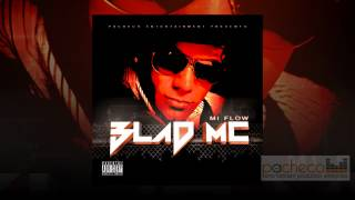 **ESTRENO** Blad MC, NO LO INTENTEN (CD MI FLOW)