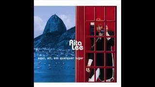 Rita Lee -  Aqui, Ali, Em Qualquer Lugar (Here, There And Everywhere)