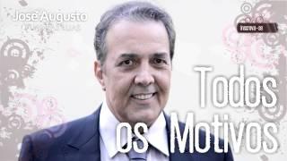 José Augusto - Todos os Motivos (Quantas Luas)