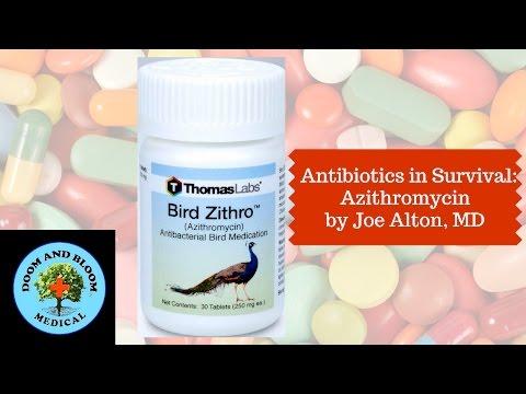Azithromycin Use in Survival Medicine