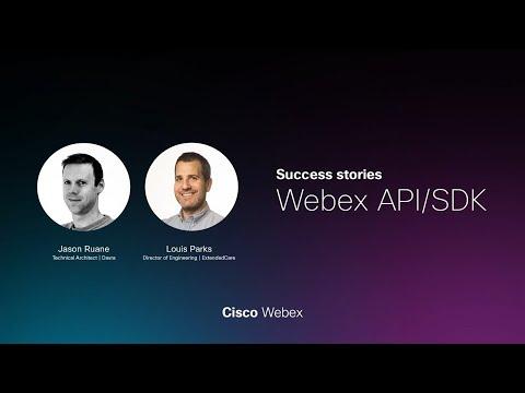 Webex API/SDK success story