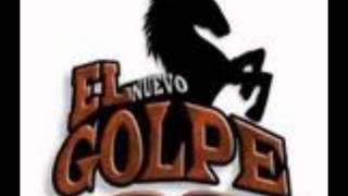 El Nuevo Golpe - La Farsante (2011)