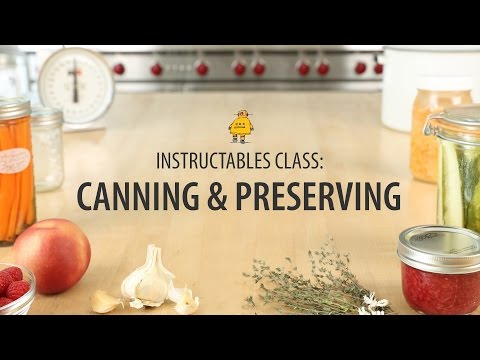 Canning & Preserving Class