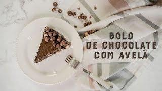 Bolo de Chocolate e Avelã | Receitas Luanda Gazoni