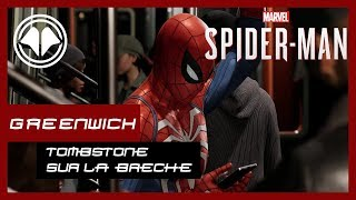 Spiderman PS4 - Tombstone Sur la Brèche, Mission annexe Greenwich