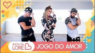 Jogo do Amor - MC Bruninho - Lore Improta | Coreografia