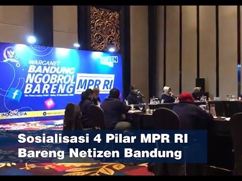 Sosialisasi 4 Pilar MPR RI Bareng Netizen Bandung