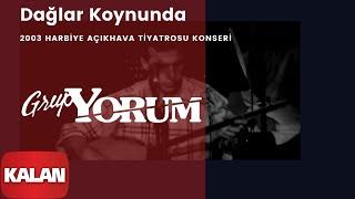 Grup Yorum - Dağlar Koynunda [ Live Concert © 2003 Kalan Müzik ]