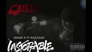 SHANE E FEAT. HAZZARD - UNSTOPPABLE *** NEW SINGLE 2018 ***