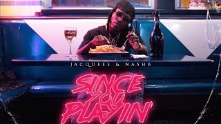 Jacquees - Sink Feat. FYBTevin, Boakie & DC DaVinci (Since You Playin)
