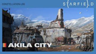 Starfield \'Location Insights\' videos - Akila, Neon, and New Atlantis