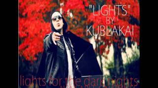 Kublakai - Lights