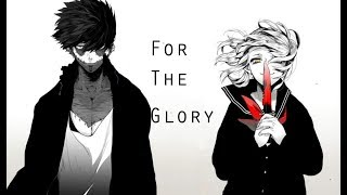 [AMV] For The Glory  [Evil]