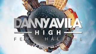Danny Avila feat. Haliene - High [Official]