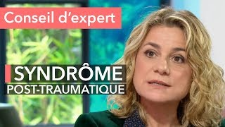 Syndrôme post-traumatique : comment se soigner ?