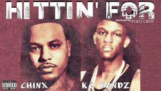 KC Bandz - Hittin' For feat  Chinx