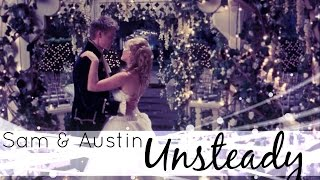 Sam & Austin | Unsteady