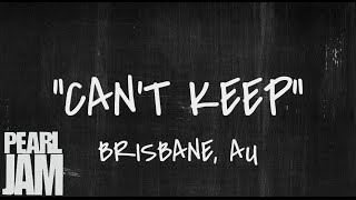 Can't Keep - Live in Brisbane, AU (02/08/2003) - Pearl Jam Bootleg