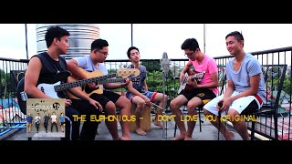 """The Euphonious  - """"I Don't Love You"""" - (Original)(Rooftop Sessions)"""