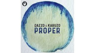 Dazzo, Karuzo - Proper