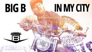 Big B - In My City