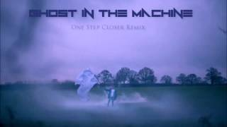 Linkin Park - One Step Closer (Ghost in the Machine Remix)