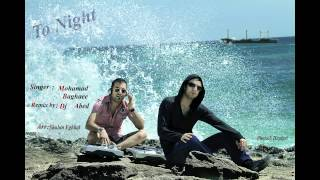 Mohamad Baghaie ft. DJ Abed - To Night