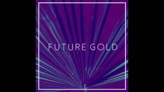 CLAVVS - Future Gold (Audio)