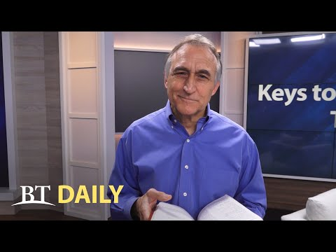 BT Daily: Keys to Understanding the Bible - Part 5