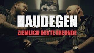 Haudegen - Ziemlich beste Freunde (Offizielles Video)