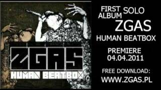 7. ZGAS - Throat Techno - (Human Beatbox)