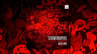 Stormtroopers ft. Hydrogen - Dj's Life (Free Release)