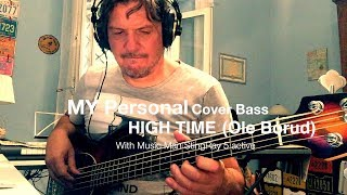 My Personal Cover Bass - Hight time (Ole Borud)