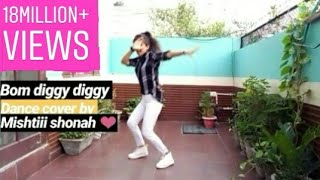 Bom diggy diggy dance cover by mishtiii_shonah❤
