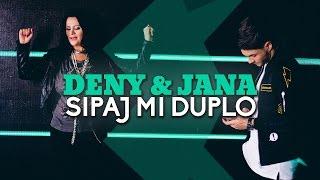 DENY FEAT. JANA - SIPAJ MI DUPLO (OFFICIAL VIDEO)