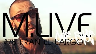 Madrid Live Oneshot - #78 Fran El Largo