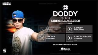 Doddy cu Ana Baniciu - Iubire sau Razboi (Special Guest Puya)
